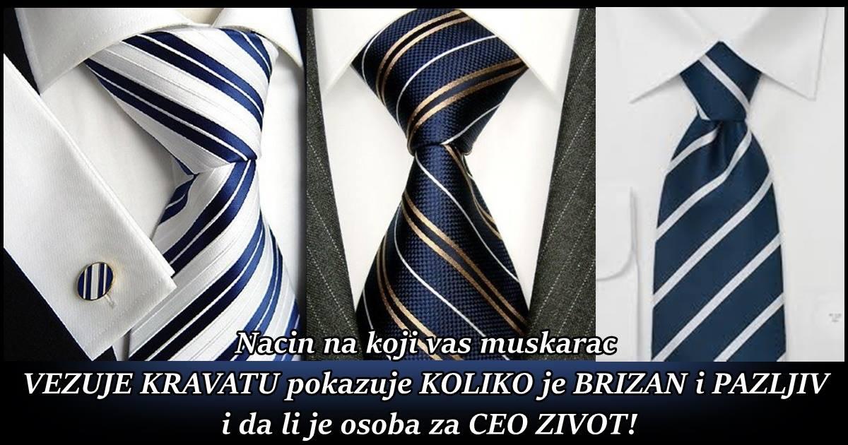 Nacin na koji vas muskarac VEZUJE KRAVATU pokazuje KOLIKO je BRIZAN i PAZLJIV i da li je osoba za CEO ZIVOT!