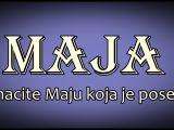 Prema verovanju MAJA je zena koja donosi RADOST I LJUBAV!