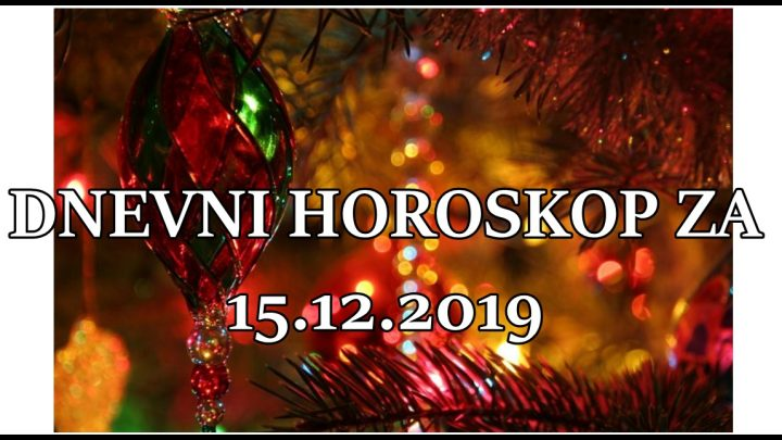 Dnevni horoskop za 15. DECEMBAR: Sreca prati Jarca, Ribe tuzne!