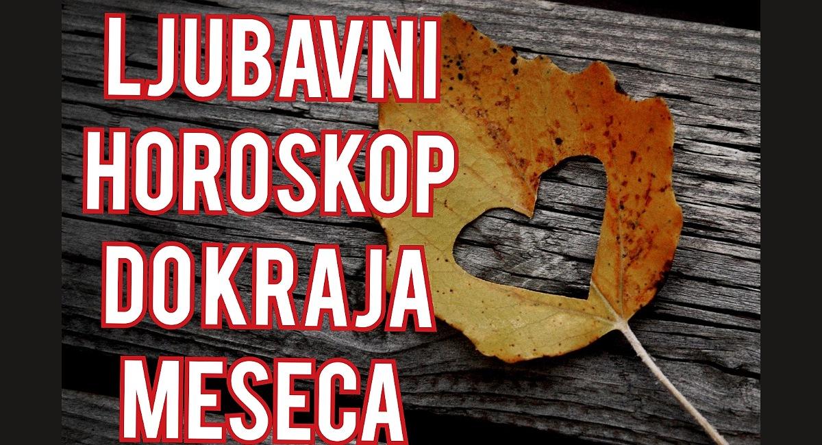 Ljubavni horoskop do kraja meseca oktobra.